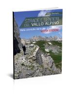 strade-e-sentieri-del-vallo-alpino-nuova-edizione