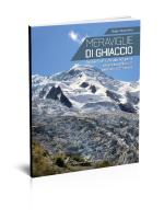 sentieri per tutti alla scoperta dei più bei ghiacciai delle Alpi occidentali