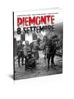 Piemonte 8 settembre - Edizioni del Capricorno catalogo Storia 2014