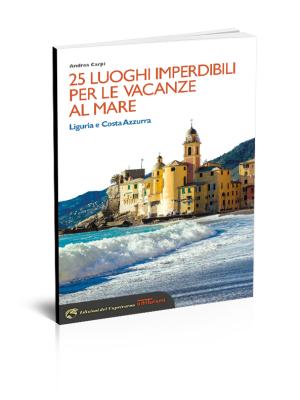 25 luoghi imperdibili per le vacanze al mare