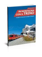 In montagna con il treno. A piedi e in ferrovia in Italia e Svizzera