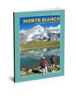Monte Bianco. Guida turistico-escursionistica