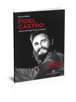 Fidel Castro storia e immagini di una rivoluzione