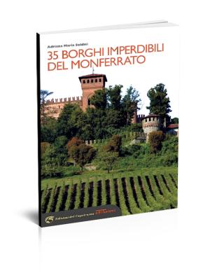 35 borghi imperdibili del Monferrato