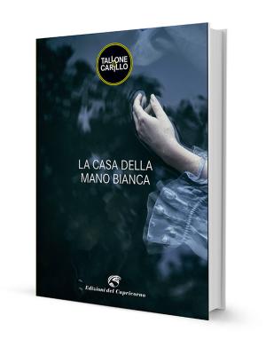 Edizioni del Capricorno, La casa della mano bianca, di Tallone & Carillo