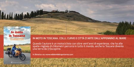 In moto in Toscana di Fabrizio Bruno - Edizioni del Capricorno
