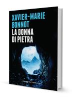 La donna di pietra di Xavier-Marie Bonnot - Edizioni del Capricorno