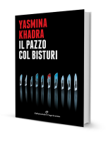 Yasmina Khadra Il pazzo col bisturi