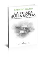 La strada sulla roccia di Fabrizio Bruno