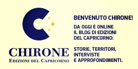 Chirone, il blog di Edizioni del Capricorno