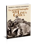 Le grandi battaglie della Linea Gotica - Edizioni del Capricorno