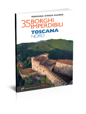 35 borghi imperdibili Toscana nord