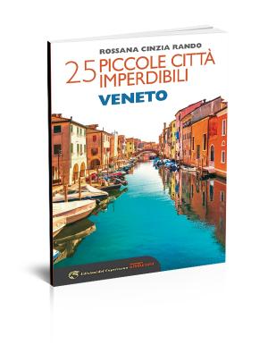 25 piccole città imperdibili-Veneto