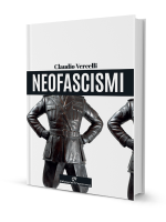 Claudio Vercelli - Neofascismi - Edizioni del Capricorno