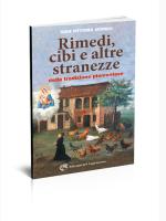 Gian Vittorio Avondo-Rimedi, cibi e altre stranezze della tradizione piemontese-Edizioni del Capricorno