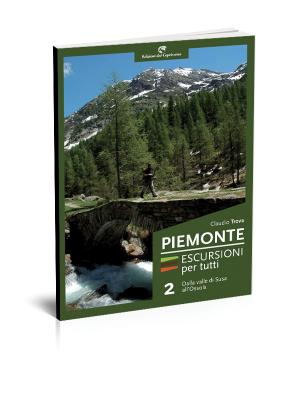 Piemonte Escursioni per tutti dalla valle di Susa all'Ossola