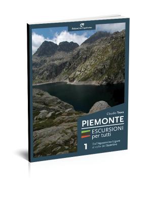 Piemonte escursioni per tutti dall'Appennino Ligure al colle di Sestrière