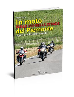in moto sulle più belle strade del Piemonte