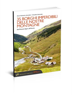 35 borghi segreti delle nostre montagne