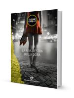 copertina del libro La riva destra della Dora: una donna vista di spalle cammina scalza per strada. la foto èin bianco e nero, ma il vestito e le scarpe della ragazza sono rossi. a sinistra si vede un elemento grafico, la Mole antonelliana gialla