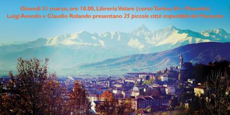 25 piccole città del Piemonte a Pinerolo