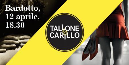 Tallone e Carillo al Bardotto
