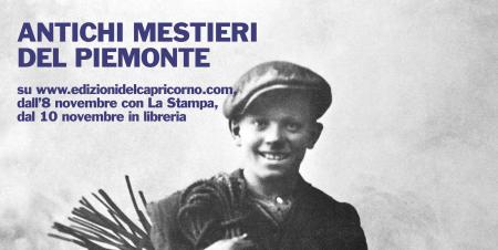 Antichi mestieri del Piemonte - Edizioni del Capricorno - Gian Vittorio Avondo