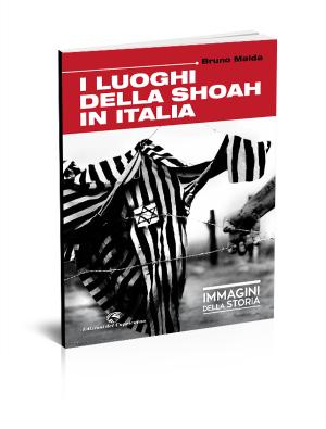 I luoghi della Shoah in Italia