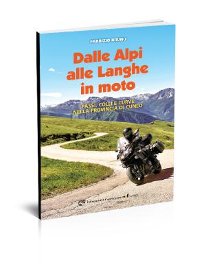 Dalle Alpi alle Langhe in moto