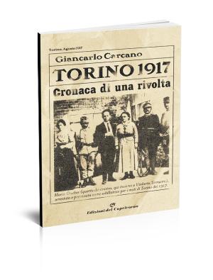 Torino 1917 Cronaca di una rivolta