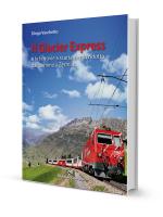 Il Glacier Express di Diego Vaschetto