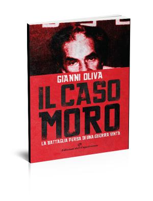 Il caso Moro di Gianni Oliva - Edizioni del Capricorno