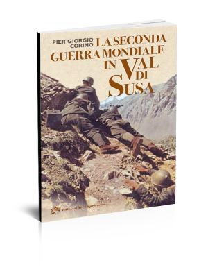 La seconda guerra mondiale in val di Susa