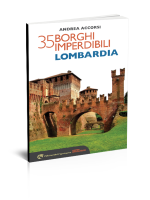 35 borghi imperdibili Lombardia - Edizioni del Capricorno