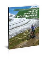 Itinerari imperdibili in mountain bike Lombardia e Svizzera Ediizioni del Capricorno