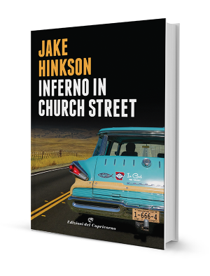 Inferno in Church Street di Jake Hinkson - Edizioni del Capricorno