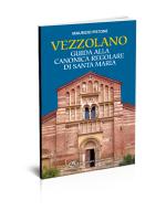 Vezzolano Guida alla canonica regolare di santa Maria - Edizioni del Capricorno