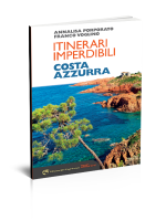 itinerari imperdibili Costa Azzurra - Edizioni del Capricorno