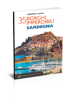 35 borghi imperdibili Sardegna - Edizioni del Capricorno