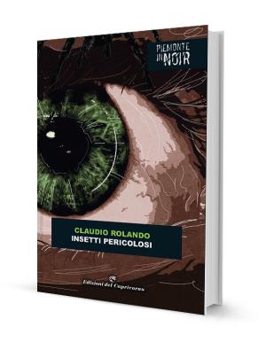 Insetti Pericolosi – Edizioni del Capricorno