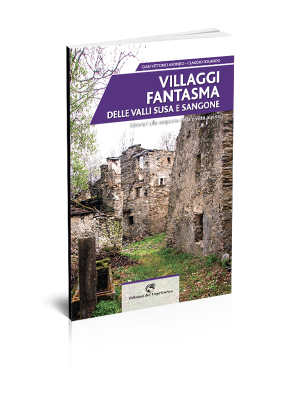 Villaggi fantasma valli susa
