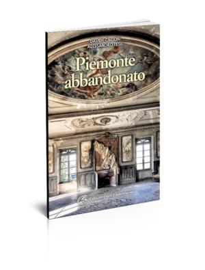Piemonte abbandonato