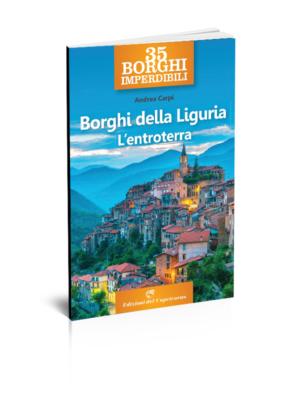 Borghi della Liguria. L'entroterra