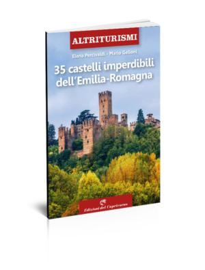 35 castelli imperdibili dell'Emilia-Romagna
