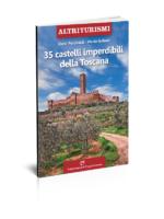 35 castelli imperdibili della Toscana