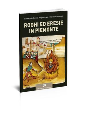 Roghi ed eresie in Piemonte