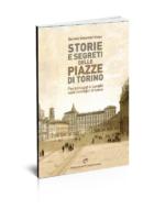 storie e segreti delle piazze di Torino