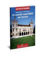 35 castelli imperdibili del veneto