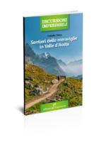 Sentieri delle meraviglie in Valle d'Aosta